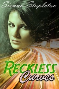 Reckless Curves by Sienna Stapleton