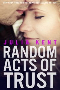 Random Acts of Trust - bestselling new adult romantic comedy by Julia Kent